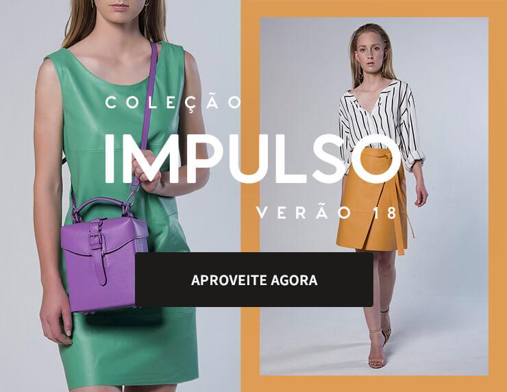 Coleção Impulso Verão 2018 Acessórios de Couro: Jaquetas, Bolsas, Calças e Vestidos.